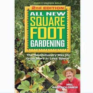 All New Square Foot Gardening II The Revolutionary Way To Grow More In Less Space